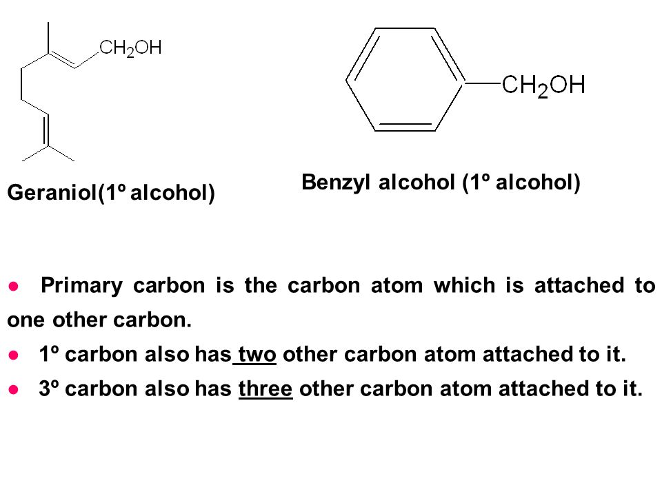 Benzyl alcohol (1º alcohol)