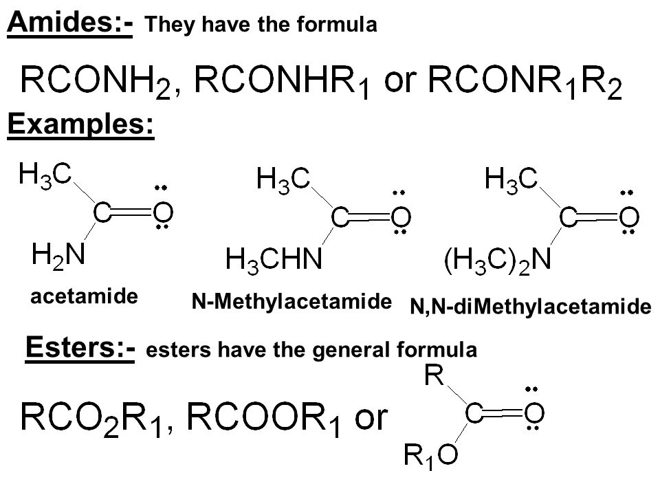 Amides:- They have the formula