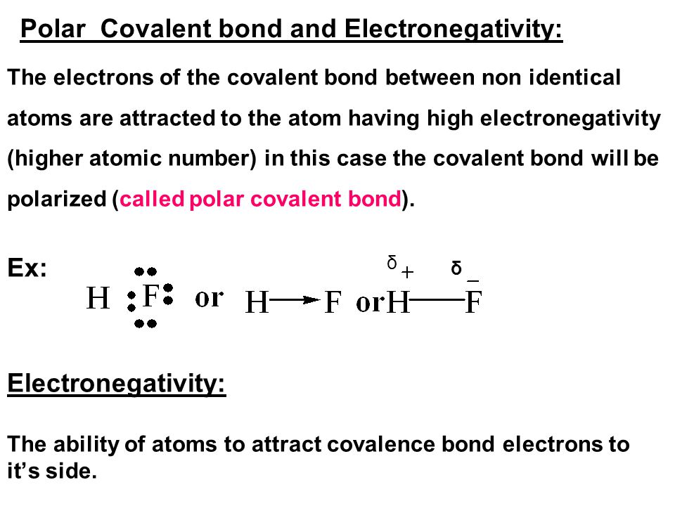 Polar Covalent bond and Electronegativity:
