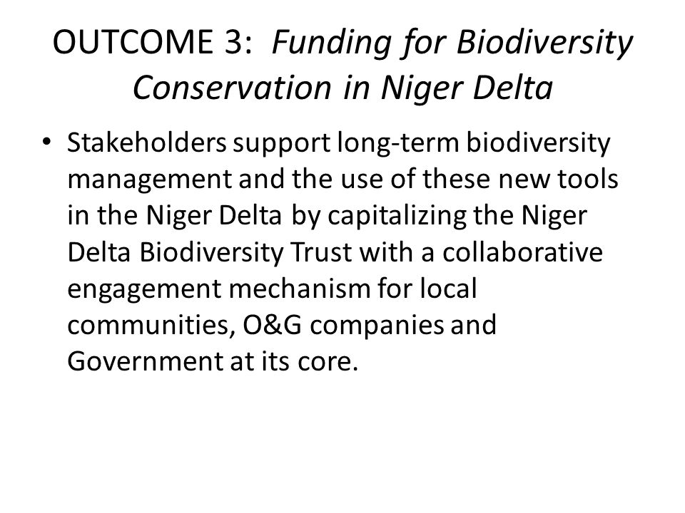 OUTCOME 3: Funding for Biodiversity Conservation in Niger Delta
