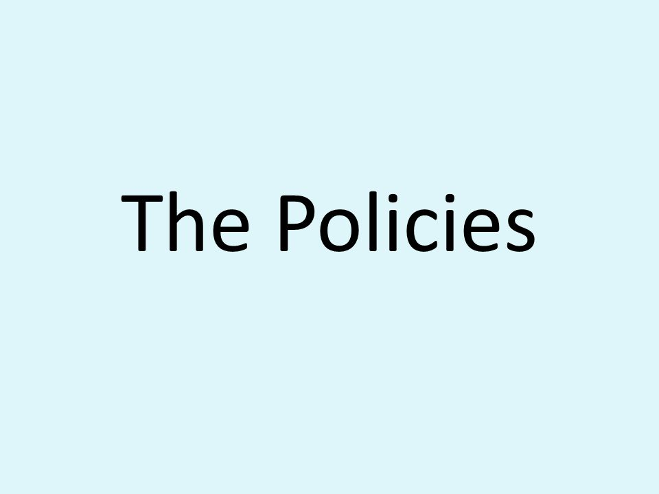 The Policies