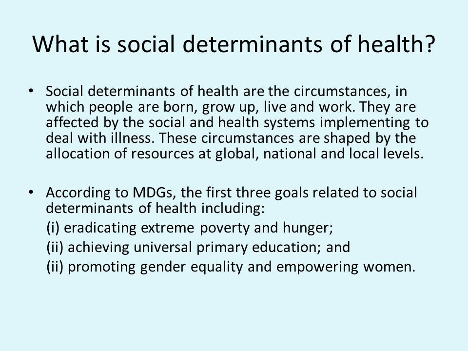 What is social determinants of health