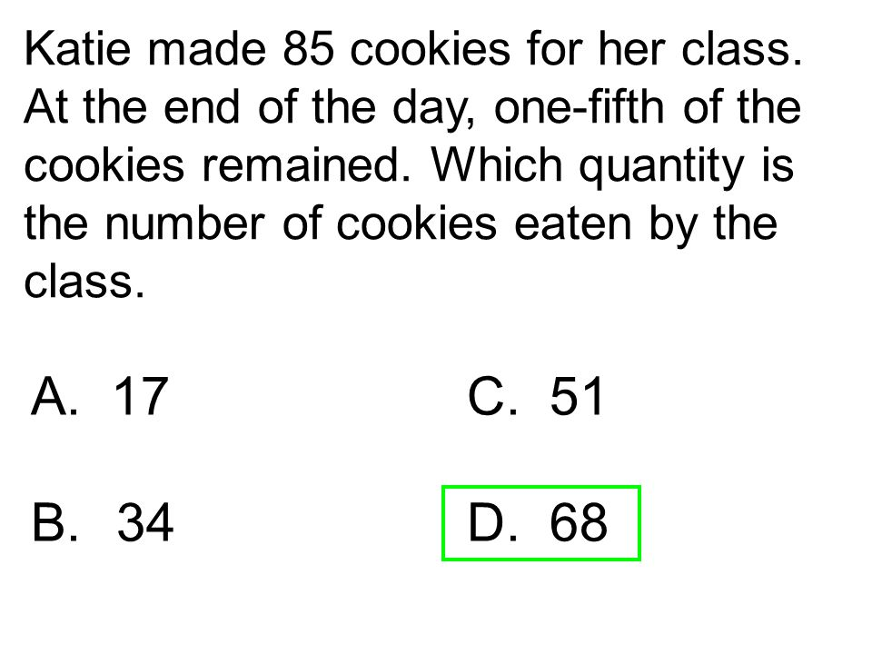 Katie made 85 cookies for her class