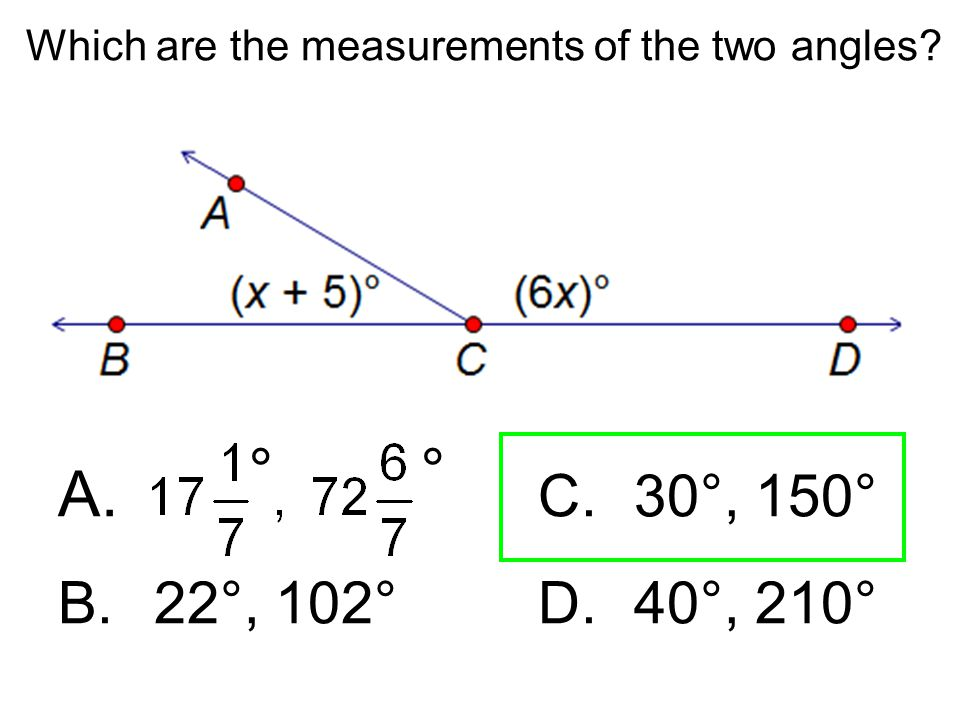 Which are the measurements of the two angles