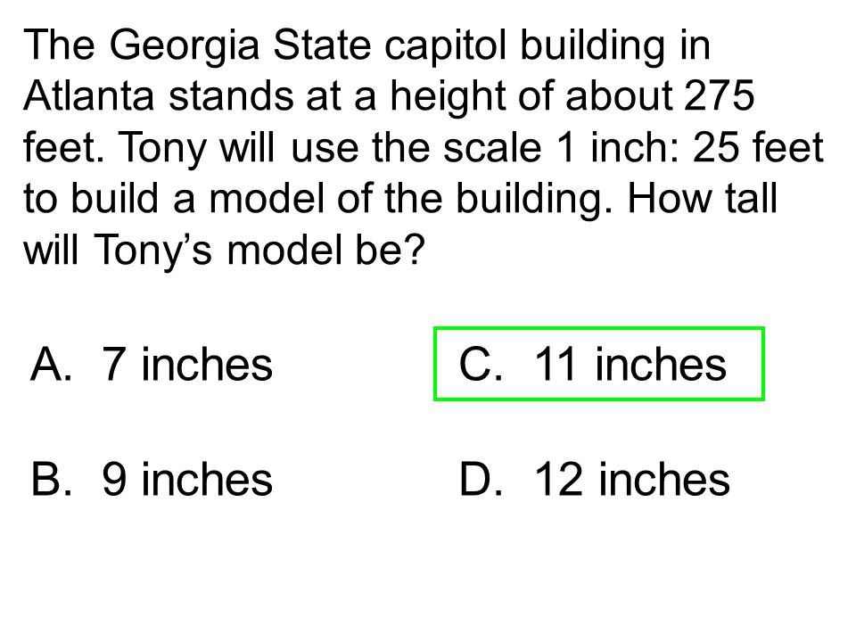 A. 7 inches C. 11 inches 9 inches D. 12 inches