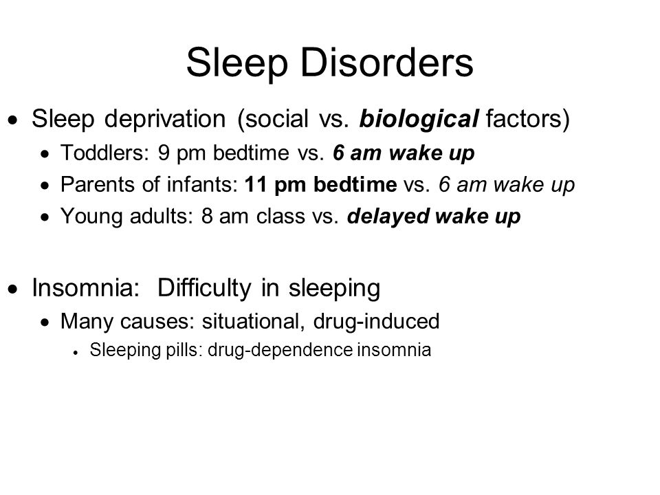 Sleep Disorders Sleep deprivation (social vs. biological factors)