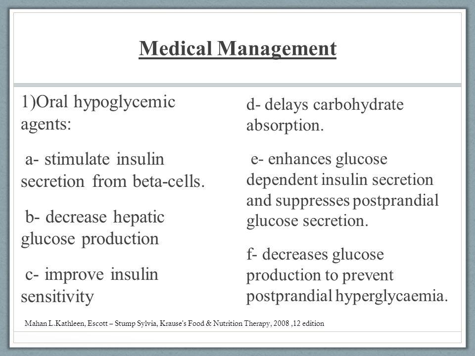 Medical Management 1)Oral hypoglycemic agents: