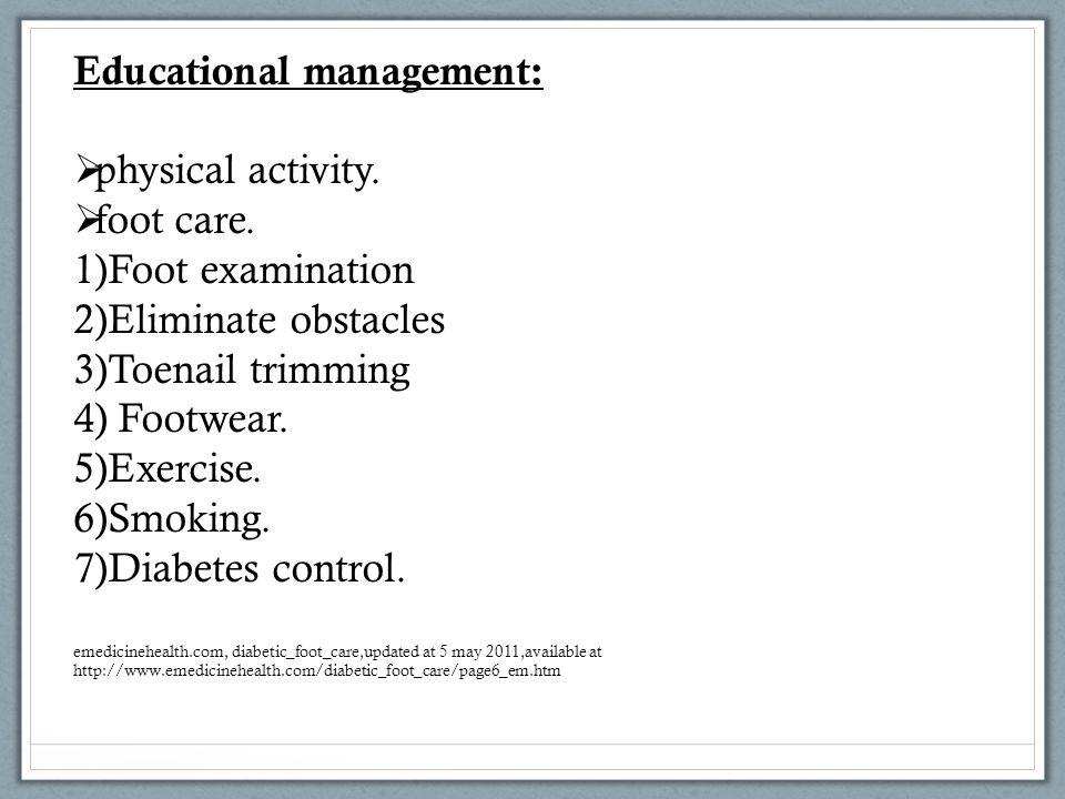 Educational management: physical activity. foot care.