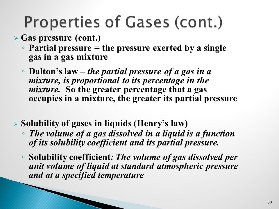 Properties of Gases (cont.)