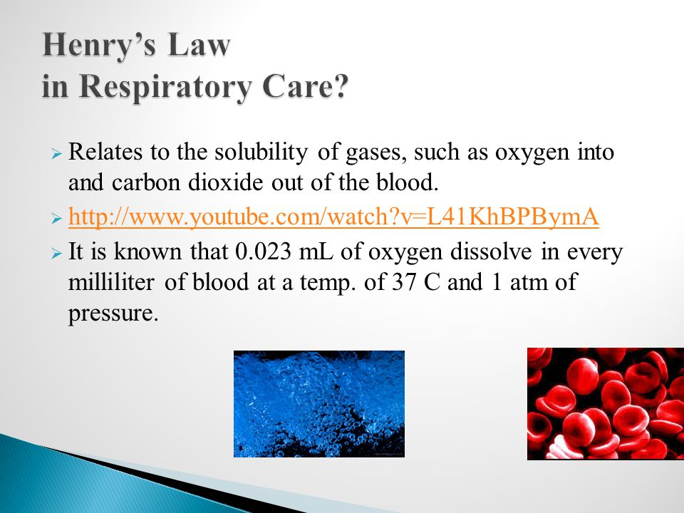 Henry's Law in Respiratory Care