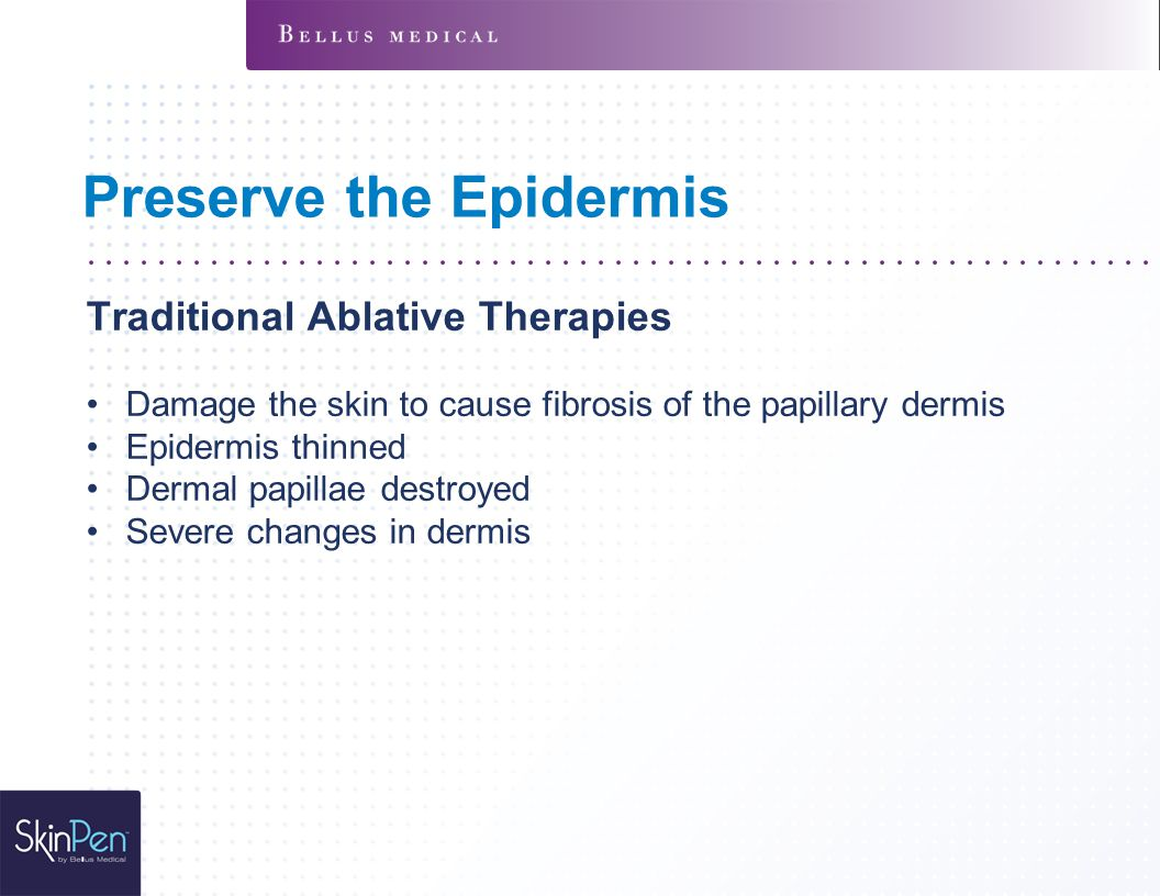 Preserve the Epidermis