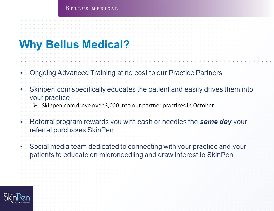 Why Bellus Medical Ongoing Advanced Training at no cost to our Practice Partners.