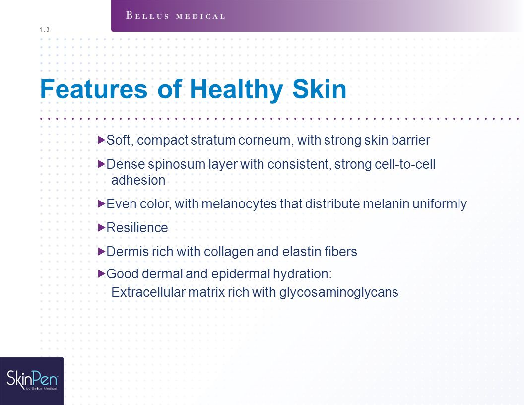 Features of Healthy Skin