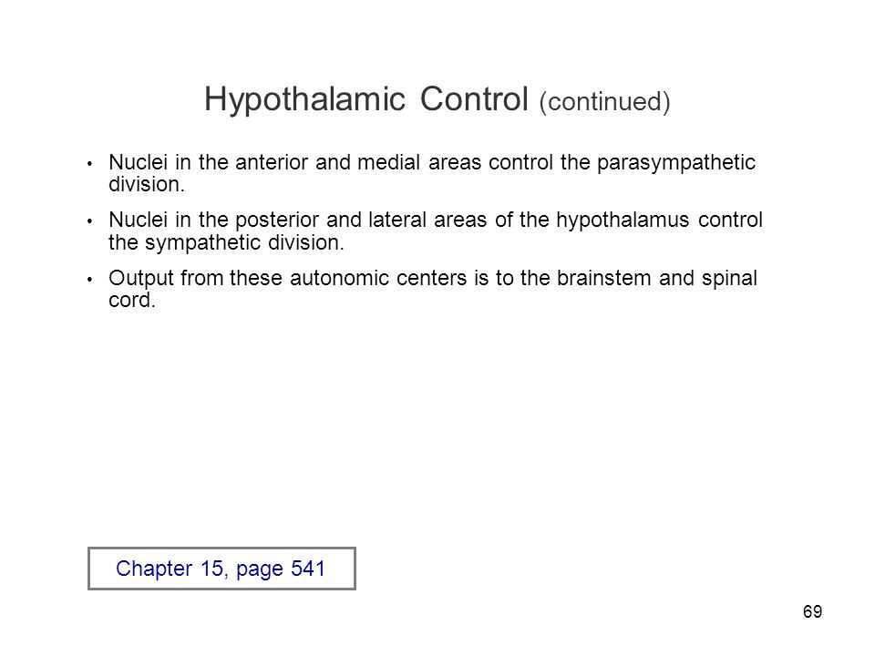 Hypothalamic Control (continued)