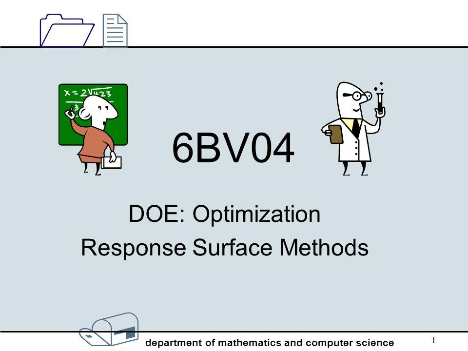DOE: Optimization Response Surface Methods