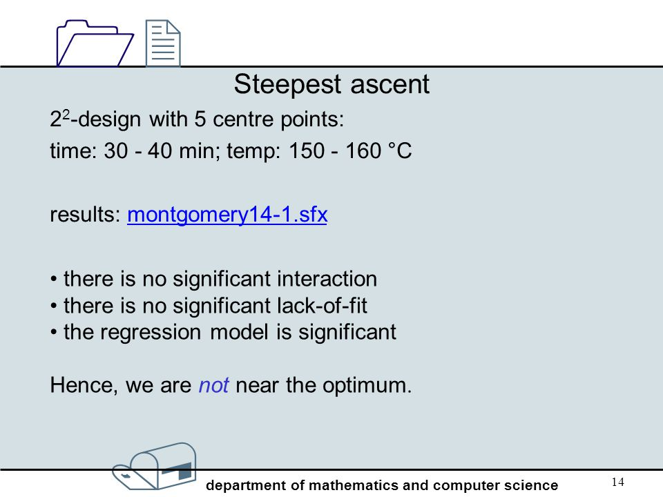 Steepest ascent 22-design with 5 centre points: