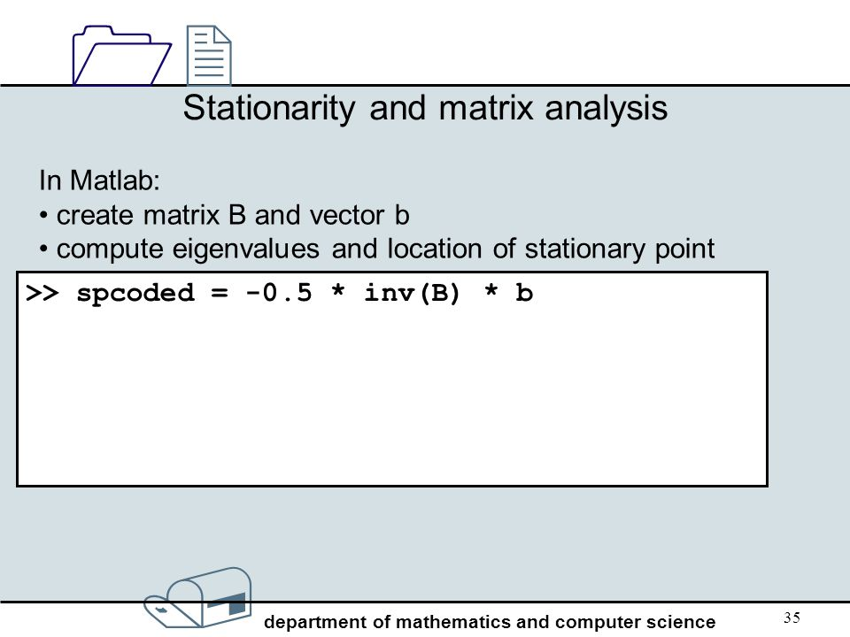 Stationarity and matrix analysis