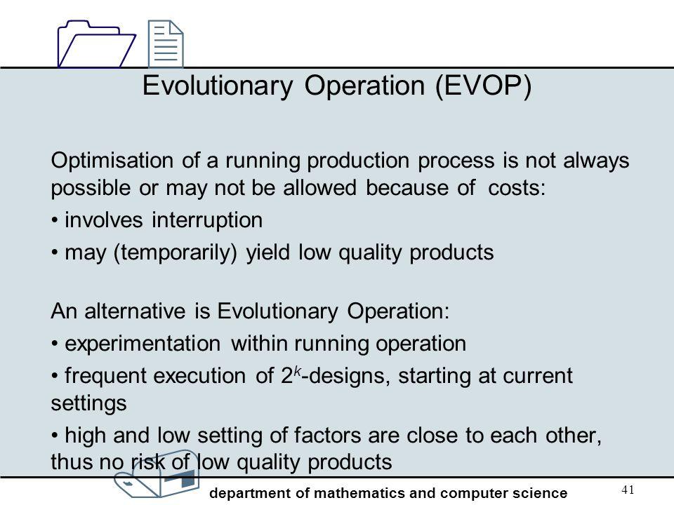 Evolutionary Operation (EVOP)