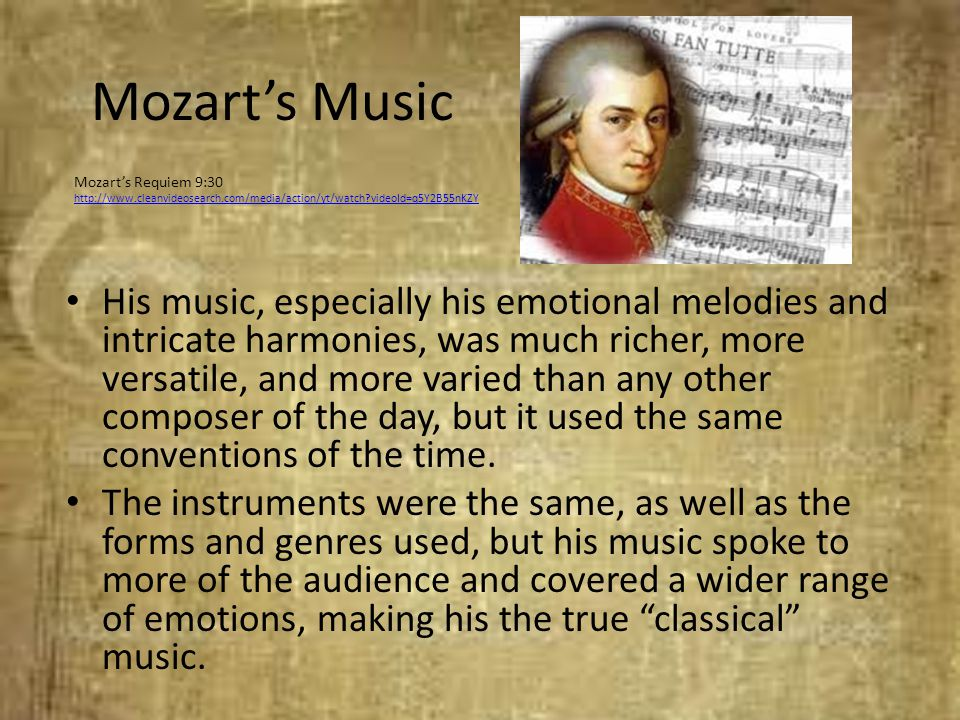 Mozart's Music Mozart's Requiem 9:30. http://www.cleanvideosearch.com/media/action/yt/watch videoId=q5Y2B55nKZY.