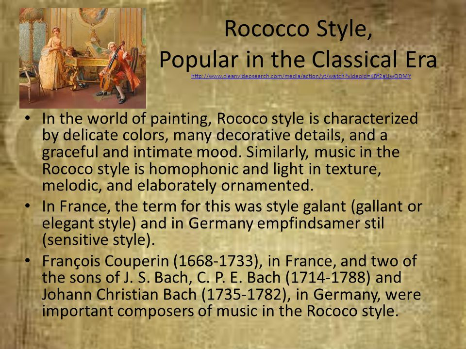 Rococco Style, Popular in the Classical Era