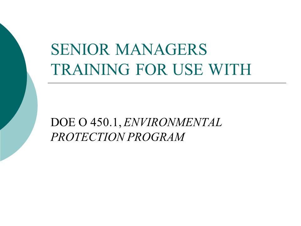 SENIOR MANAGERS TRAINING FOR USE WITH
