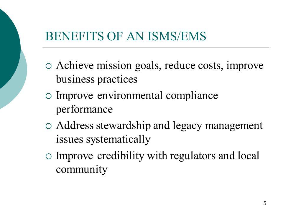 BENEFITS OF AN ISMS/EMS