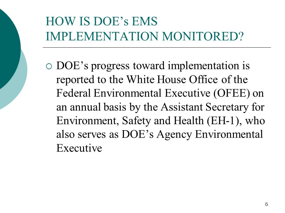 HOW IS DOE's EMS IMPLEMENTATION MONITORED