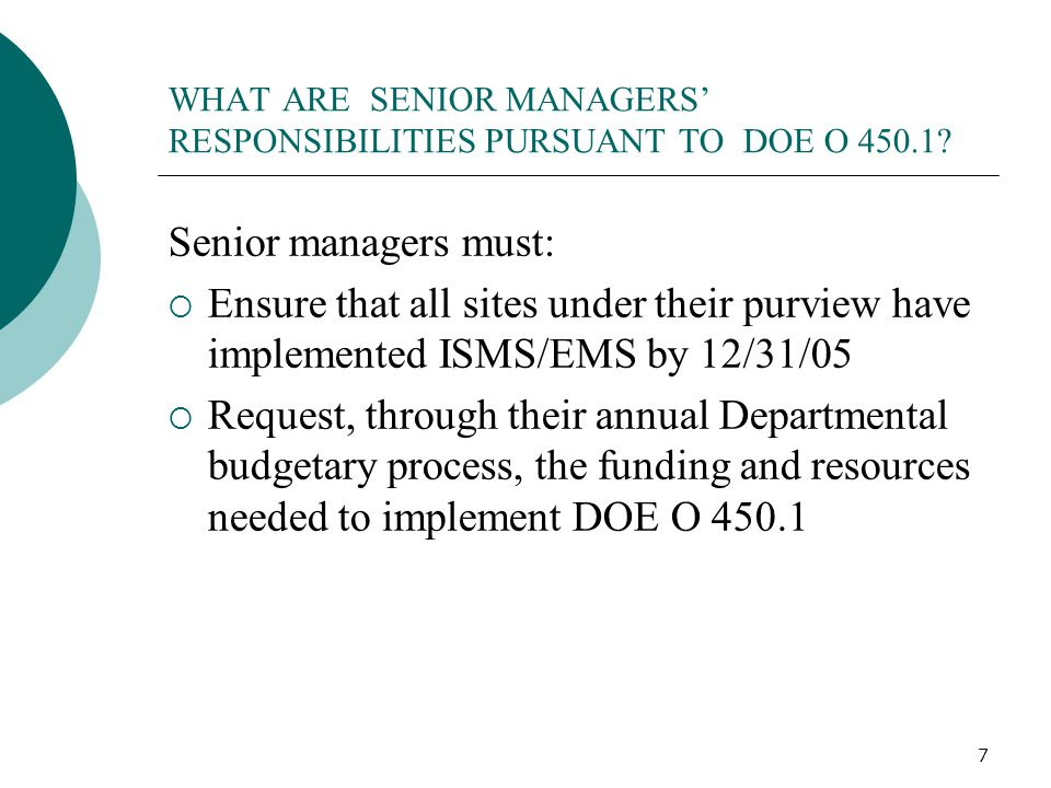 WHAT ARE SENIOR MANAGERS' RESPONSIBILITIES PURSUANT TO DOE O 450.1
