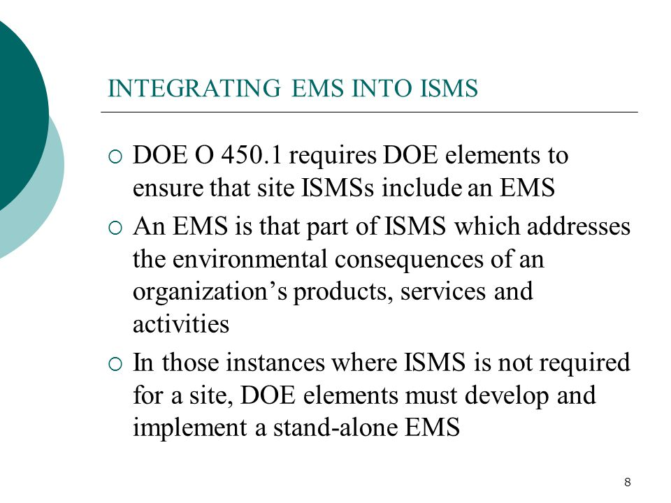 INTEGRATING EMS INTO ISMS