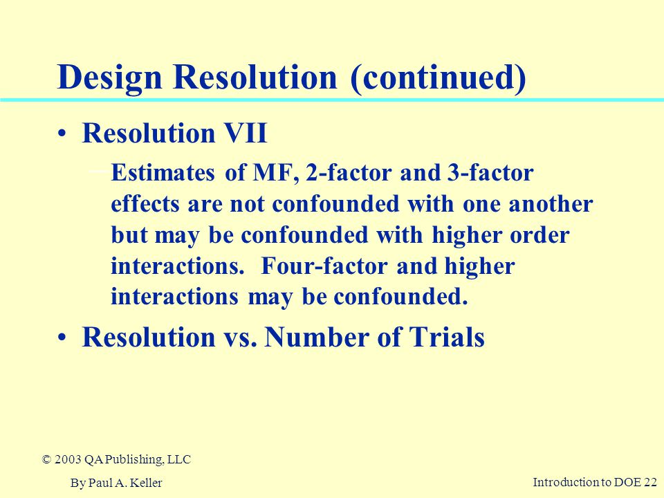 Design Resolution (continued)