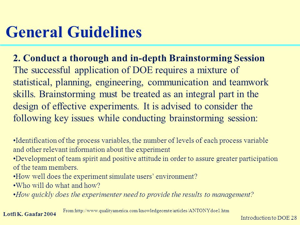 General Guidelines 2. Conduct a thorough and in-depth Brainstorming Session.
