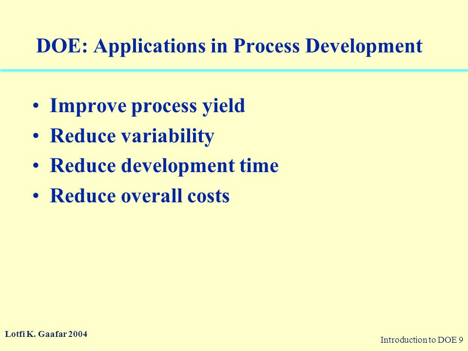 DOE: Applications in Process Development