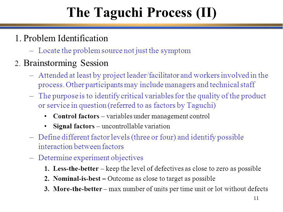 The Taguchi Process (II)