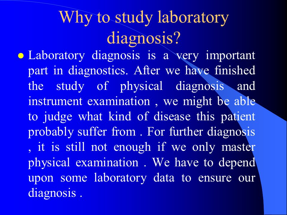 Why to study laboratory diagnosis