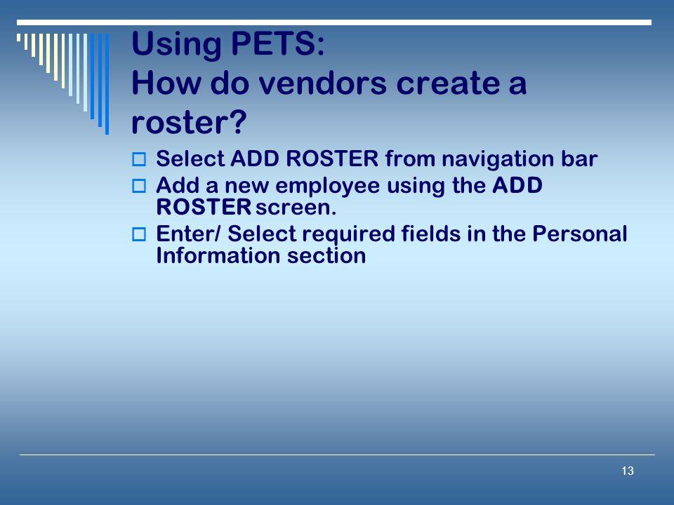 Using PETS: How do vendors create a roster