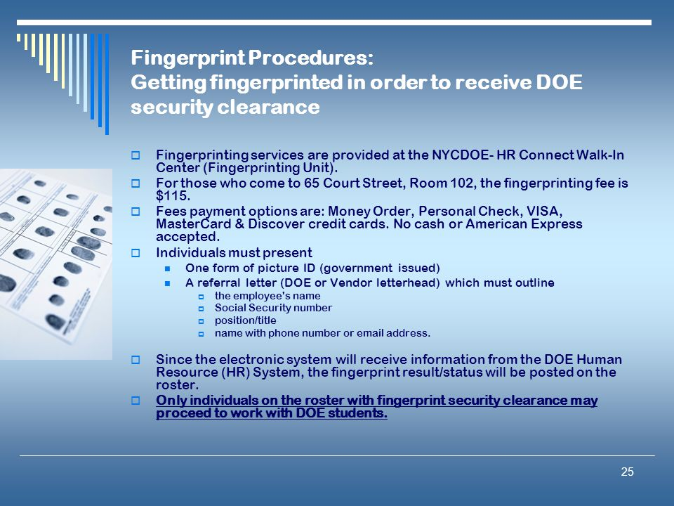 Fingerprint Procedures: Getting fingerprinted in order to receive DOE security clearance