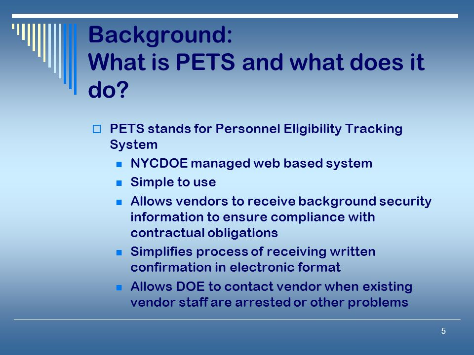 Background: What is PETS and what does it do