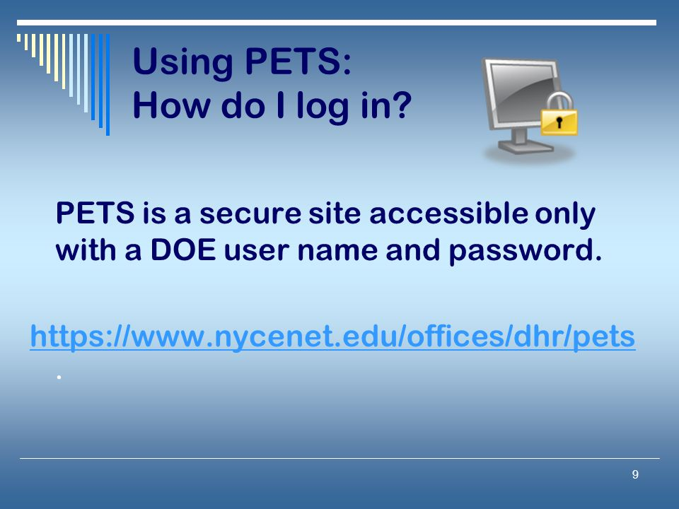 Using PETS: How do I log in
