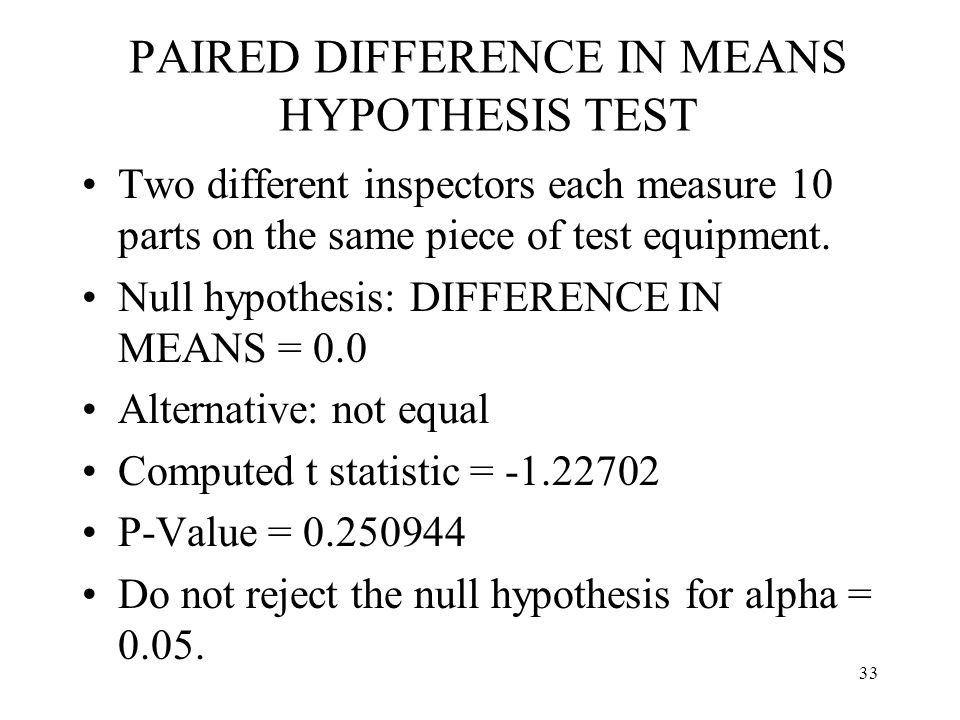 PAIRED DIFFERENCE IN MEANS HYPOTHESIS TEST