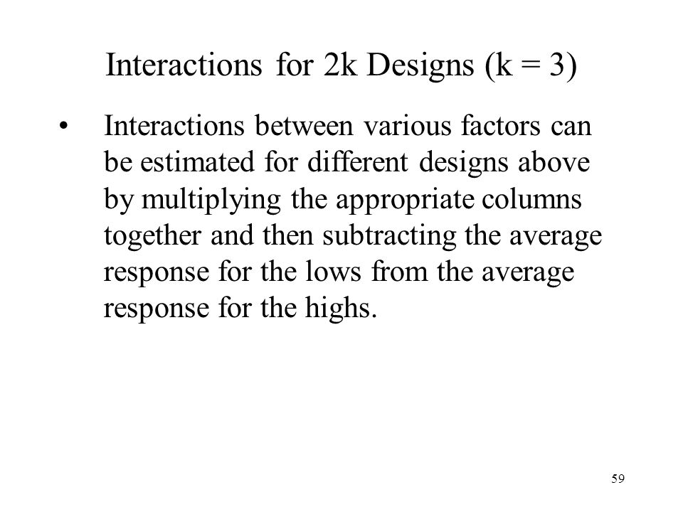 Interactions for 2k Designs (k = 3)
