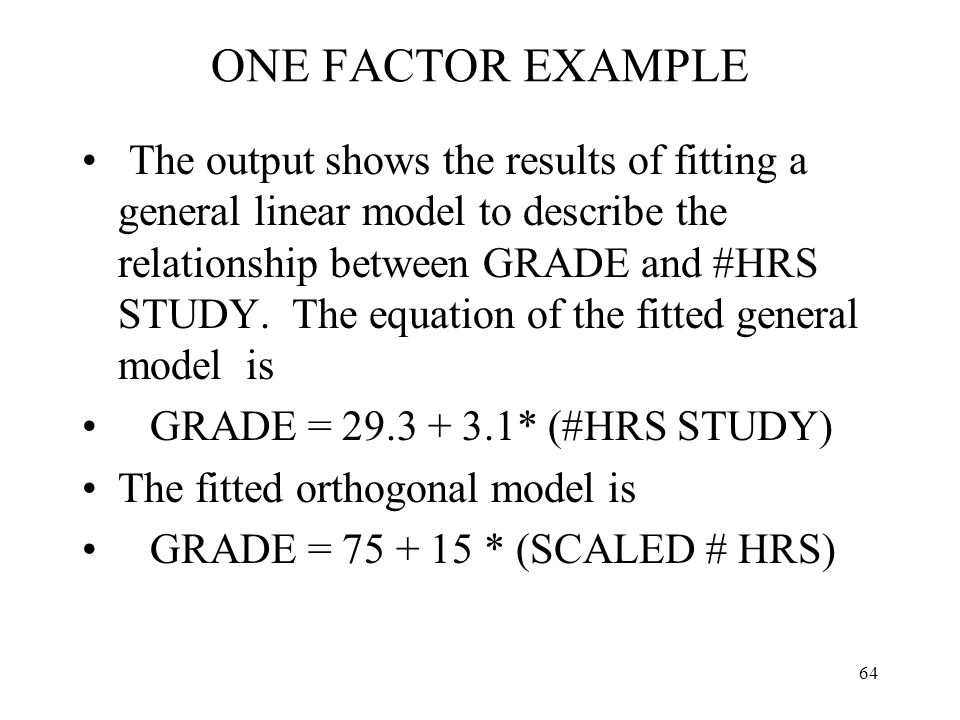 ONE FACTOR EXAMPLE
