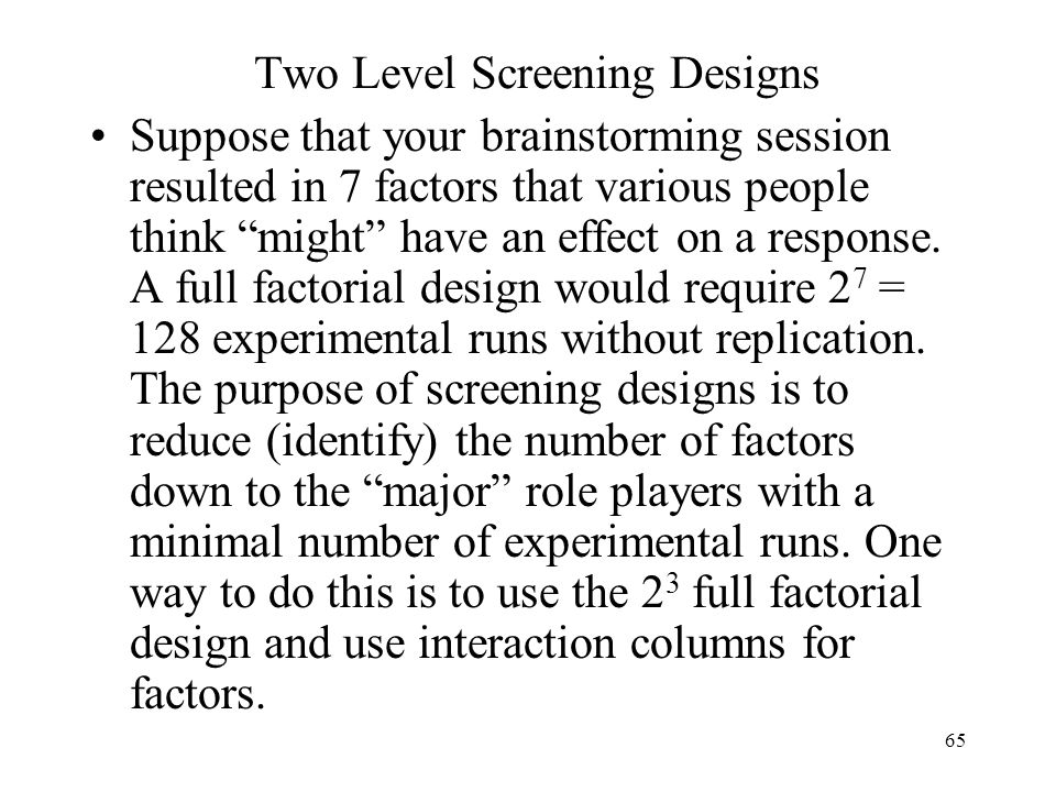 Two Level Screening Designs