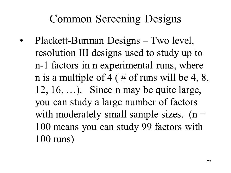 Common Screening Designs