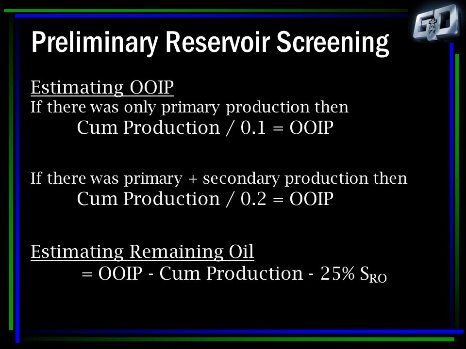 Preliminary Reservoir Screening
