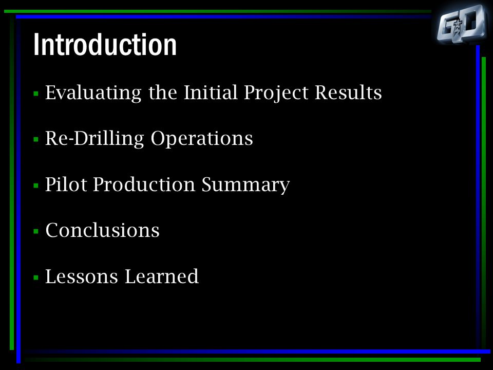 Introduction Evaluating the Initial Project Results