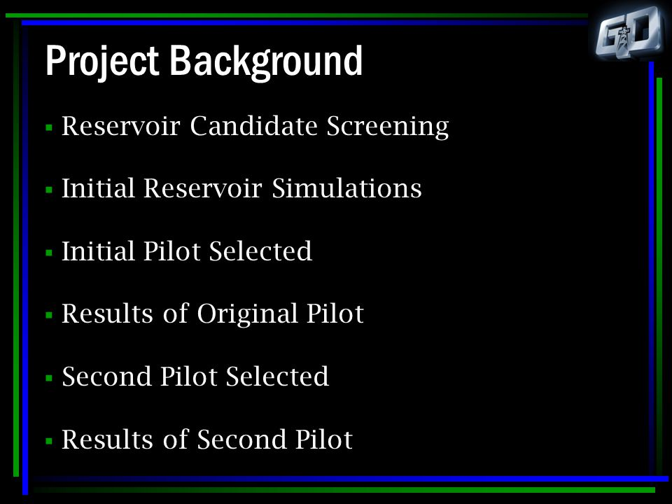 Project Background Reservoir Candidate Screening