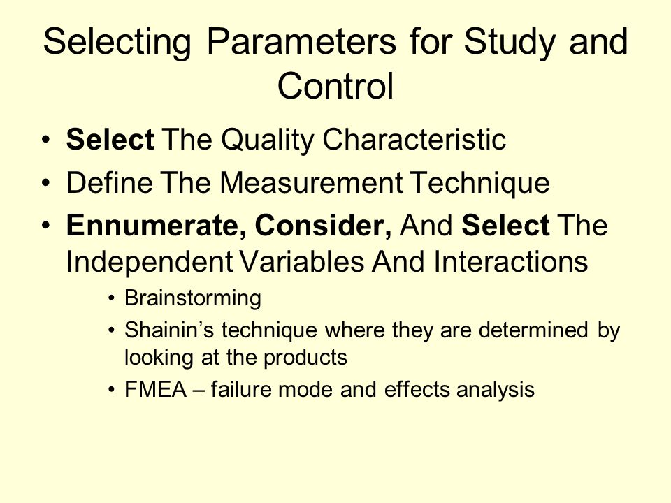 Selecting Parameters for Study and Control