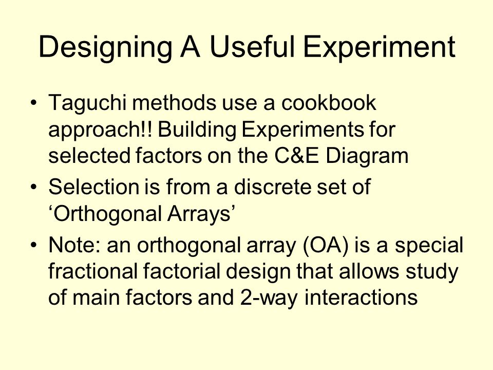 Designing A Useful Experiment