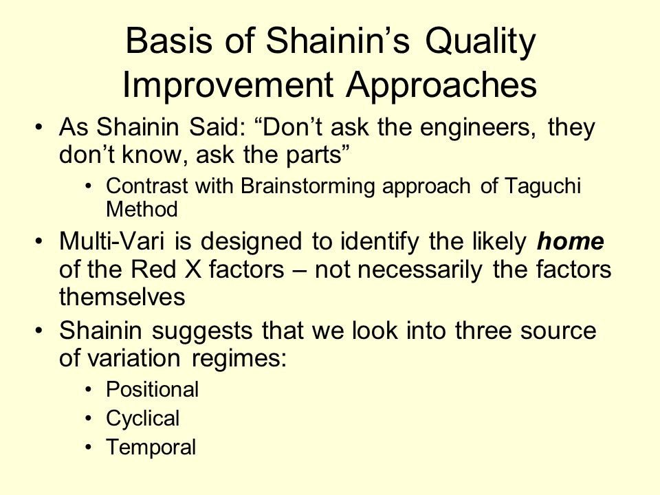 Basis of Shainin's Quality Improvement Approaches