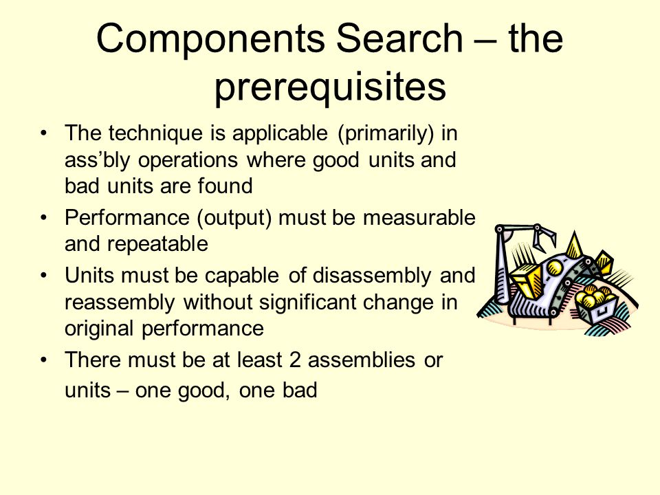 Components Search – the prerequisites
